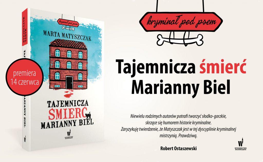 Banner no. 2 of The Mysterious Death Of Marianna Biel by Marta Matyszczak - blurb Rober Ostaszewski